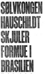 Danish Injustice - Hauschildt hides a fortune in Brazil-Lies, lies and lies again about Mogens Hauschildt-Innocent-Danish Injustice - Advokat John Korsø-Jensen