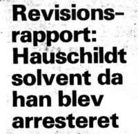 Hauschildt was solvent when his was arrested-Danish Injustice-advocate Jørgen Jacobsen-corrupt bagmandspoliti