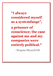 Hauschildt a political prisoner-Danish Miscarriage of Justice-Hauschildt case Danish Injustice- European Court of Human Rights give Hauschildt a big win