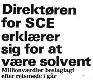 Scandinavian Capital Exhange was solvent and profitable when closed by the Special Danish Prosecution on political grounds