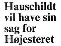 Mogens Hauschildt want his case at the Danish Supreme Court which refuse to deal with his case - Danish Injustice